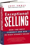 Exceptional Selling, by Jeff Thull