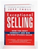 Exceptional Selling Audio Book - Unabridged on 6 Audio CDs, read by Jeff Thull
