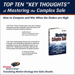 "Top Ten ""Key Thoughts"" of Mastering the Complex Sale"